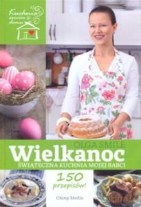 Wielkanoc Swiateczna Kuchnia Mojej Babci Smile Olga 2011