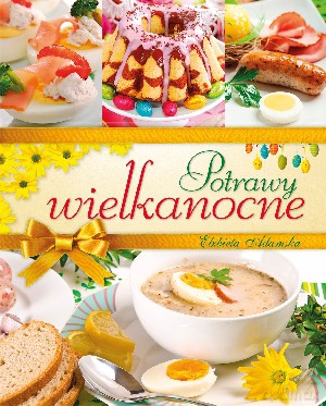 Kuchnia Polska Elzbieta Adamska 2012 Ksiazka Autor Elzbieta
