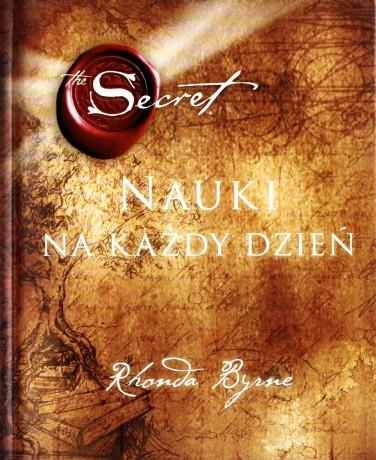 «Sekret (The Secret) - Rhonda Byrne» (2010) [KSIĄŻKA