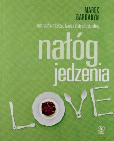 Ksiazka Nalog Jedzenia Marek Bardadyn Ksiazka