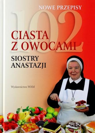 102 Ciasta Z Owocami Siostry Anastazji Anastazja Pustelnik